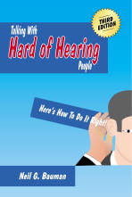 "Picture of front cover of the book, ""Talking With Hard of Hearing People"""